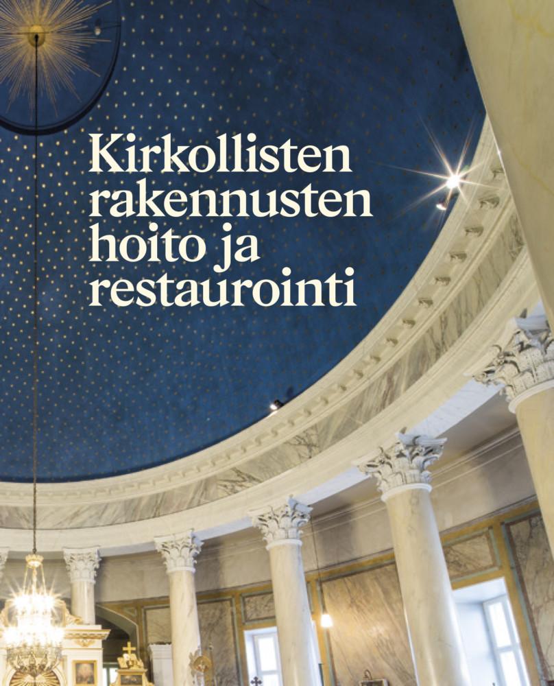 kirkollisten_rakennusten_hoito_2020_kansi.jpg (230 KB)